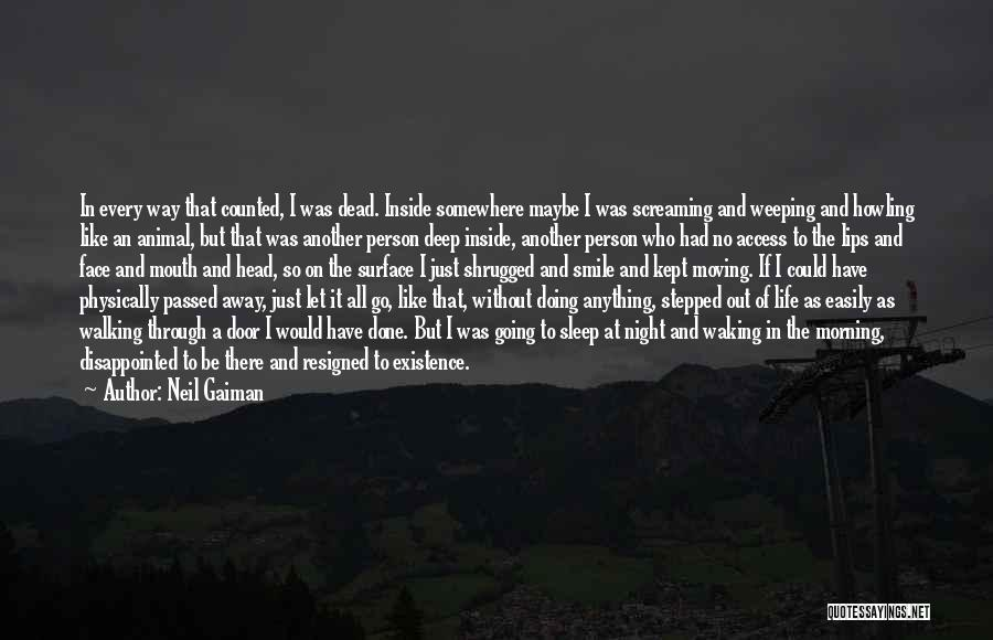 Passed Away Quotes By Neil Gaiman