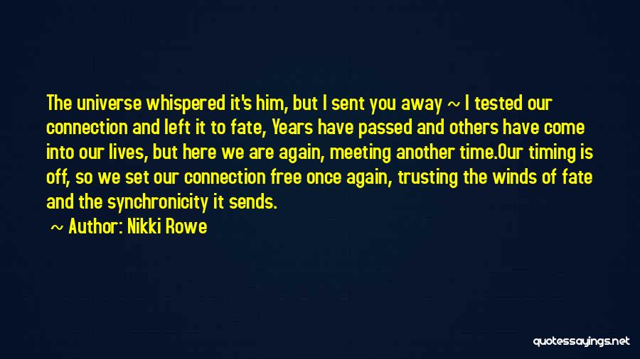 Passed Away Quotes By Nikki Rowe