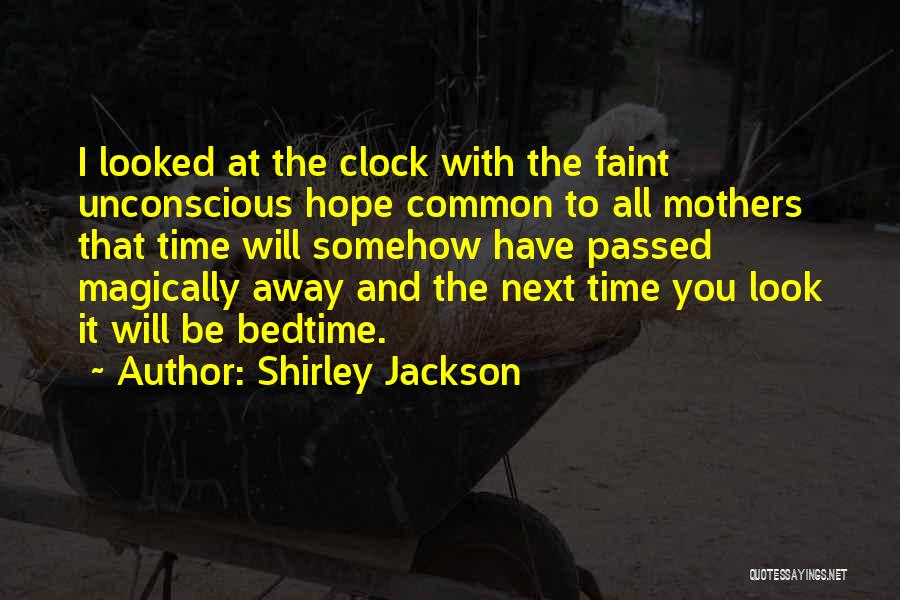 Passed Away Quotes By Shirley Jackson