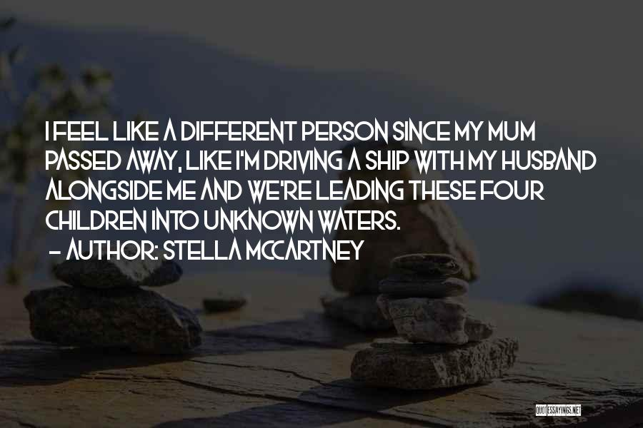 Passed Away Quotes By Stella McCartney