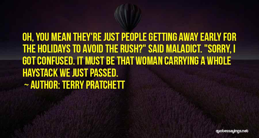 Passed Away Quotes By Terry Pratchett