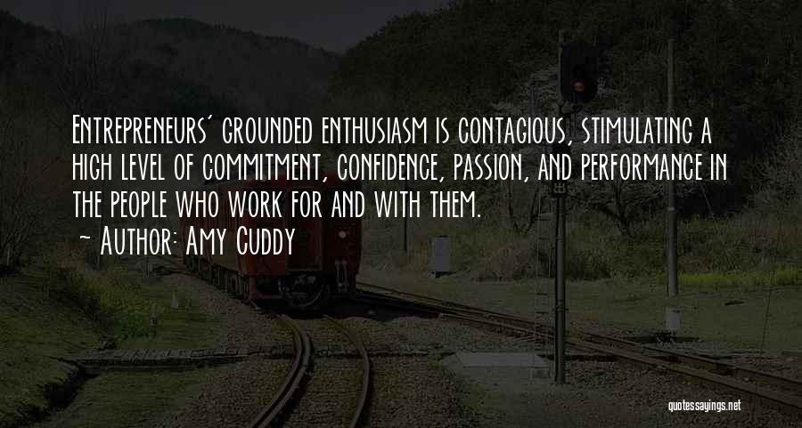 Passion And Commitment Quotes By Amy Cuddy