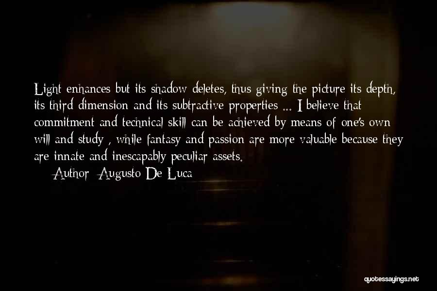 Passion And Commitment Quotes By Augusto De Luca