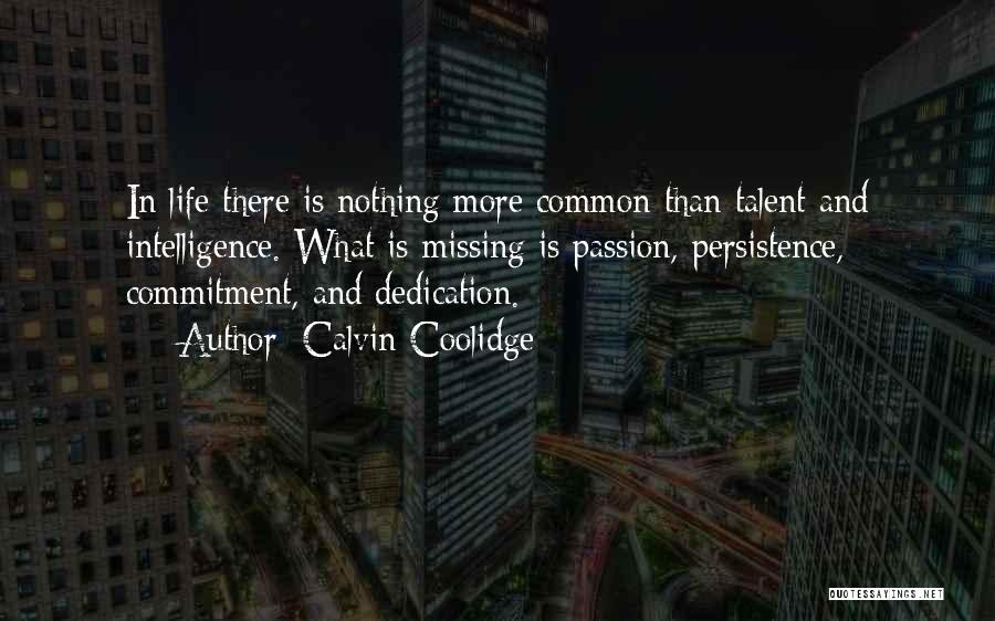 Passion And Commitment Quotes By Calvin Coolidge