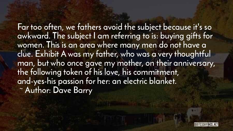 Passion And Commitment Quotes By Dave Barry