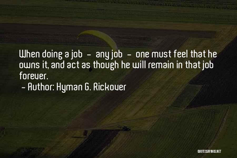 Passion And Commitment Quotes By Hyman G. Rickover