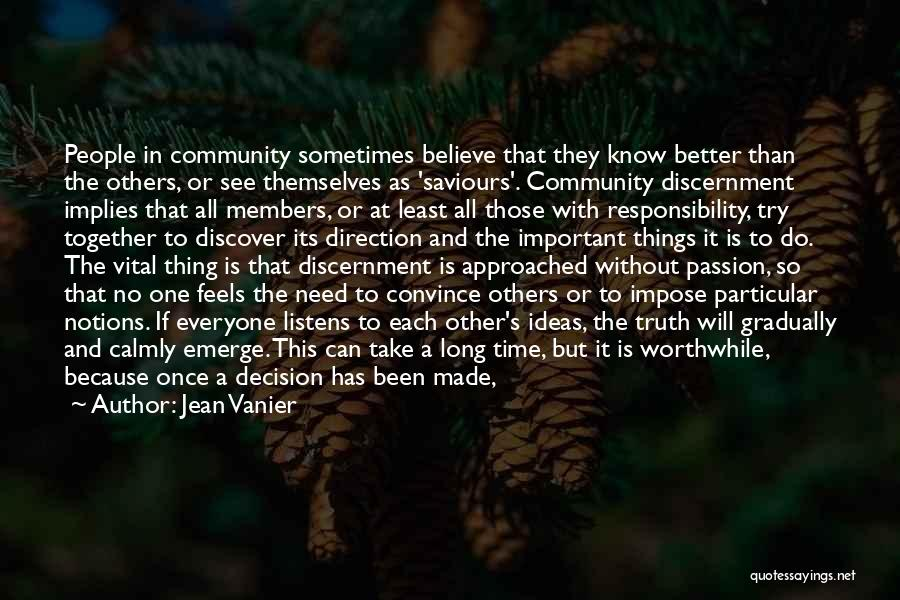 Passion And Commitment Quotes By Jean Vanier
