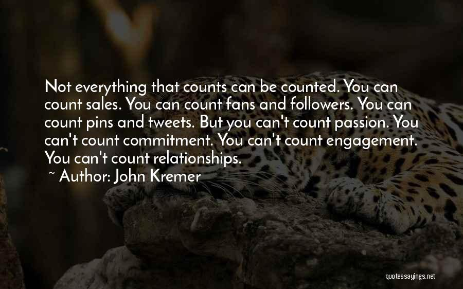 Passion And Commitment Quotes By John Kremer