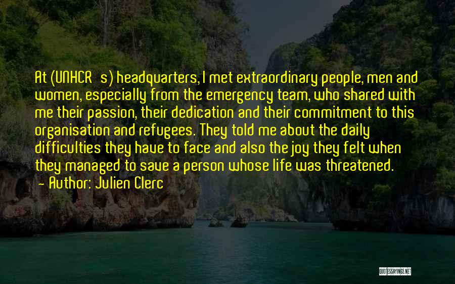 Passion And Commitment Quotes By Julien Clerc