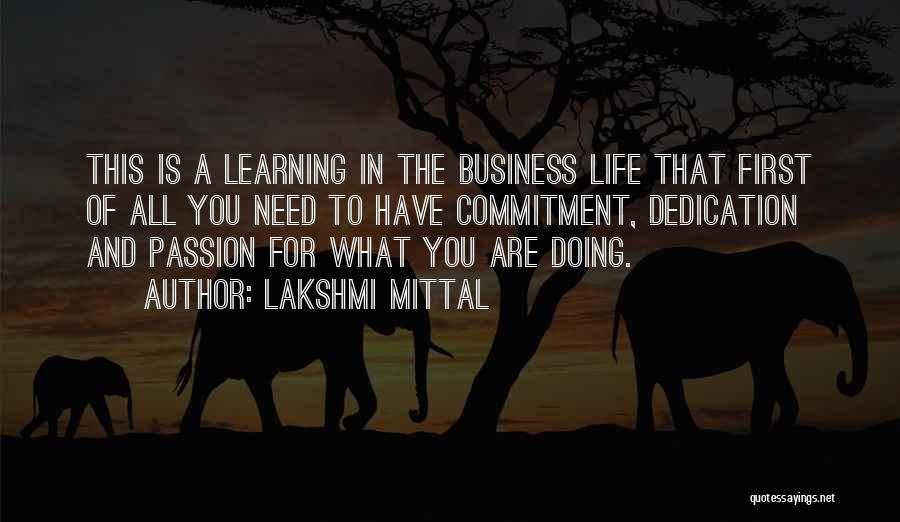 Passion And Commitment Quotes By Lakshmi Mittal