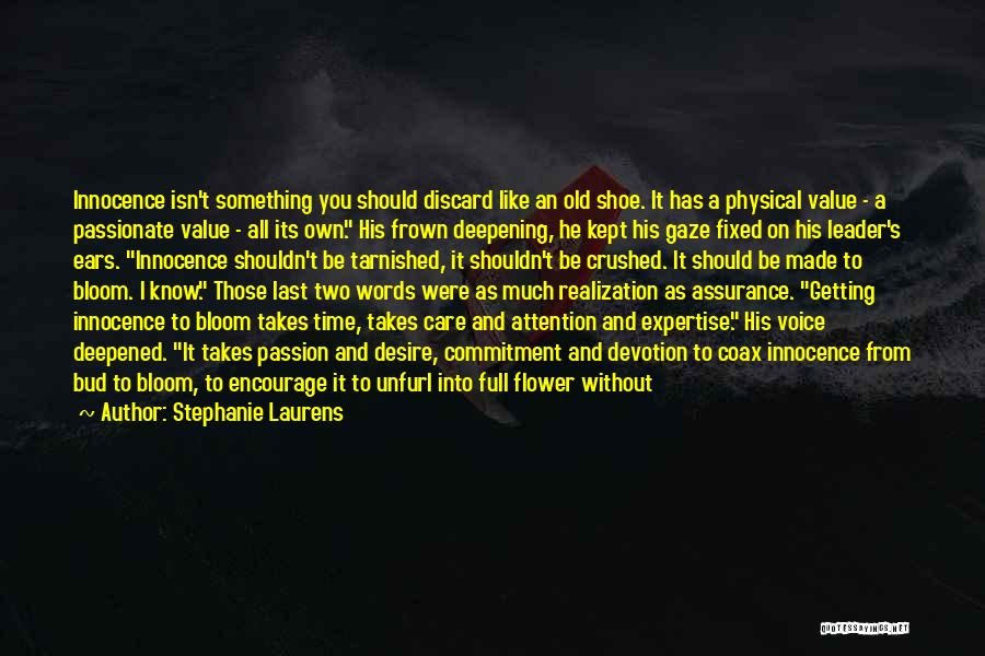 Passion And Commitment Quotes By Stephanie Laurens
