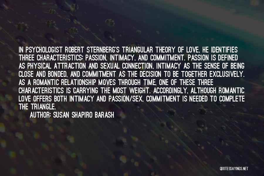 Passion And Commitment Quotes By Susan Shapiro Barash