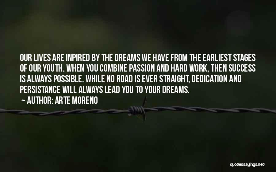 Passion And Hard Work Quotes By Arte Moreno