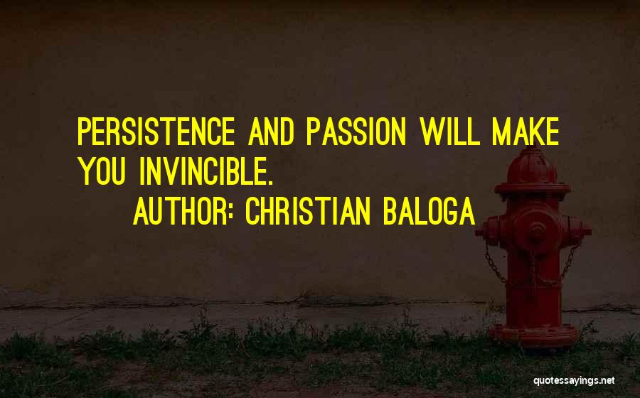 Passion And Hard Work Quotes By Christian Baloga