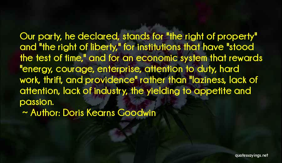 Passion And Hard Work Quotes By Doris Kearns Goodwin