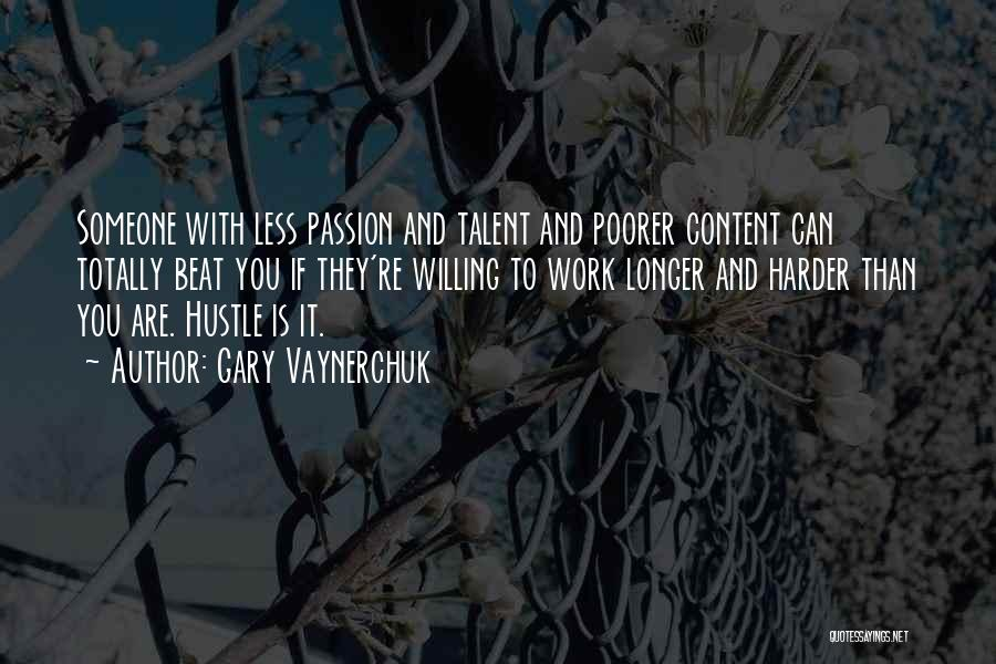 Passion And Hard Work Quotes By Gary Vaynerchuk