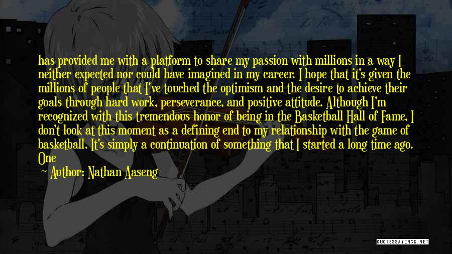 Passion And Hard Work Quotes By Nathan Aaseng