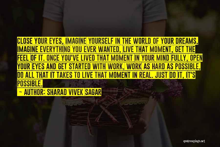 Passion And Hard Work Quotes By Sharad Vivek Sagar
