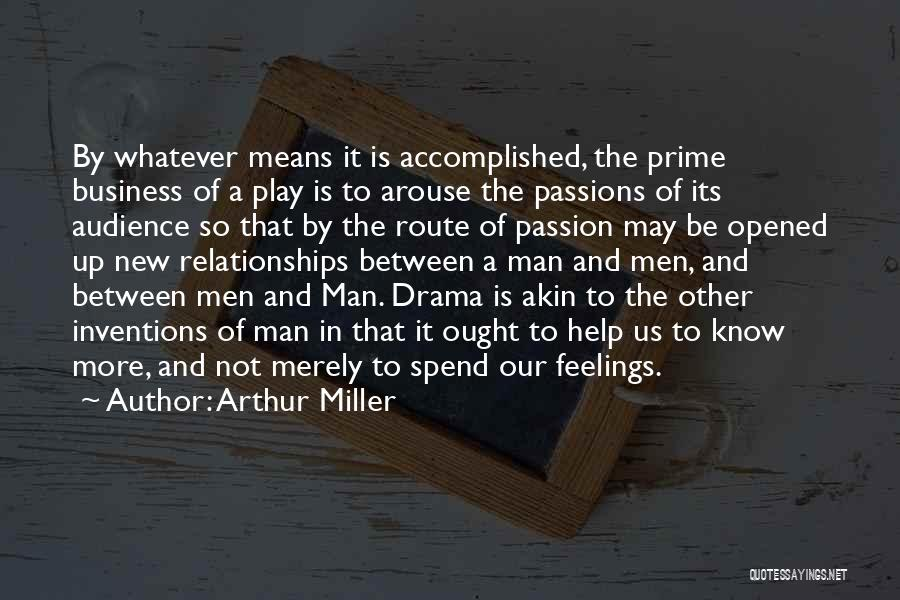 Passion In Business Quotes By Arthur Miller