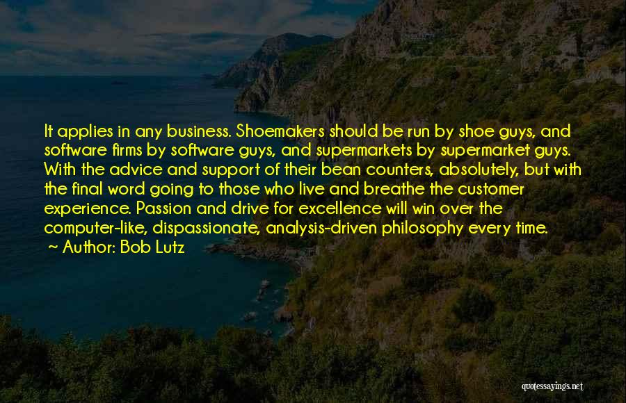 Passion In Business Quotes By Bob Lutz