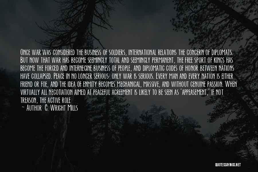 Passion In Business Quotes By C. Wright Mills