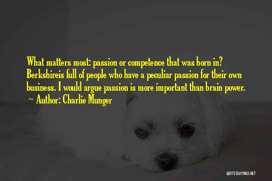 Passion In Business Quotes By Charlie Munger