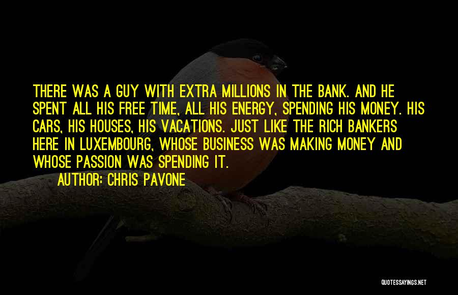 Passion In Business Quotes By Chris Pavone