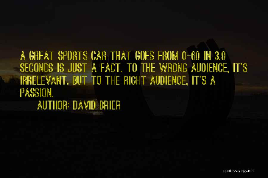 Passion In Business Quotes By David Brier