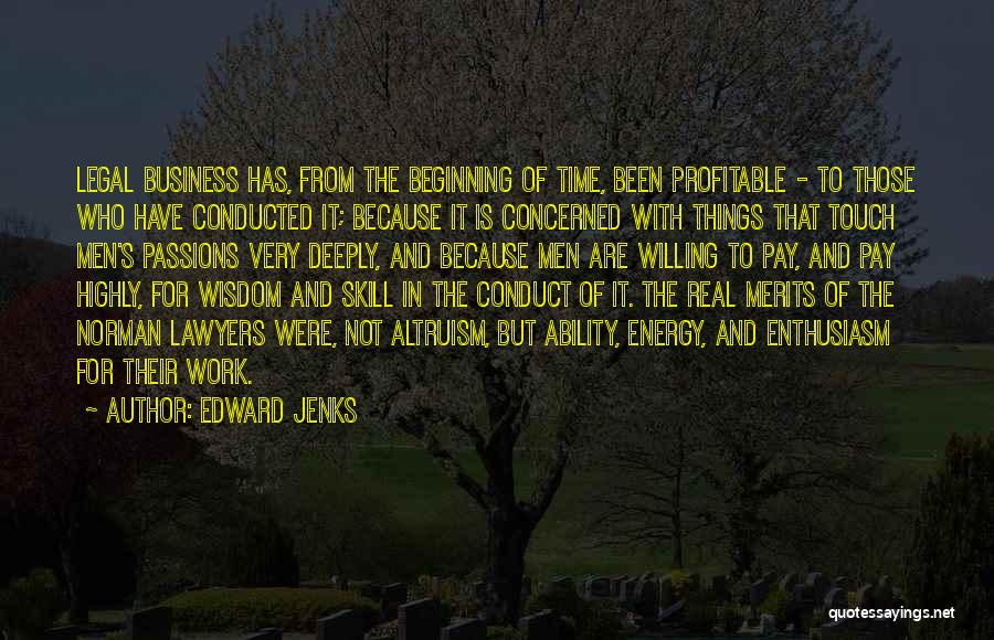 Passion In Business Quotes By Edward Jenks