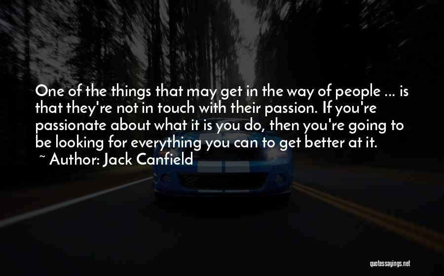 Passion In Business Quotes By Jack Canfield