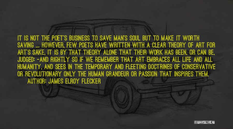 Passion In Business Quotes By James Elroy Flecker