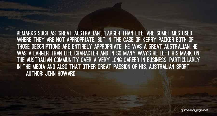 Passion In Business Quotes By John Howard