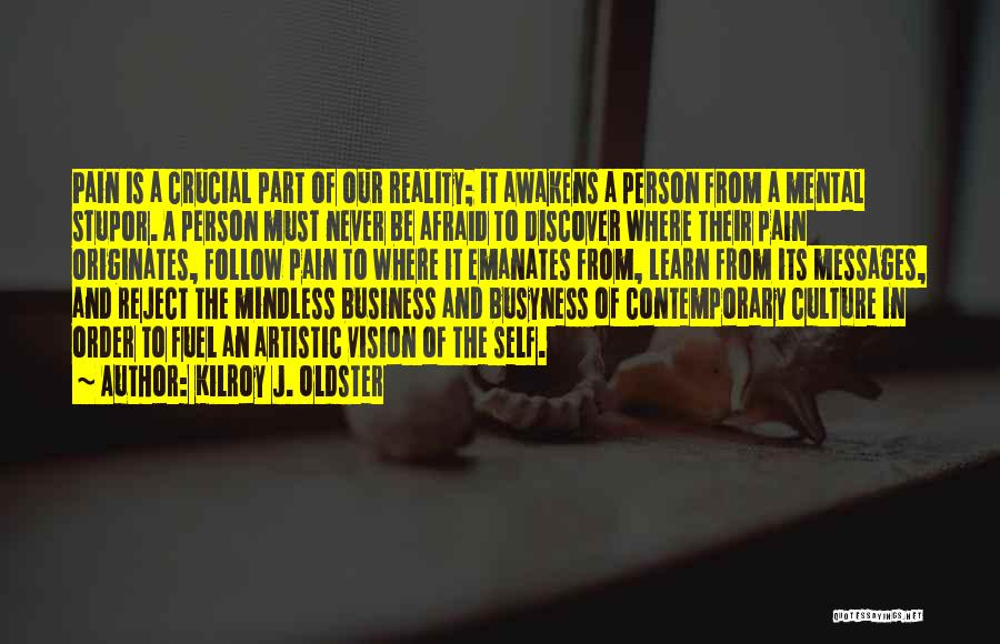 Passion In Business Quotes By Kilroy J. Oldster