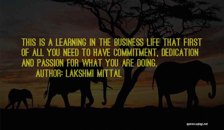 Passion In Business Quotes By Lakshmi Mittal