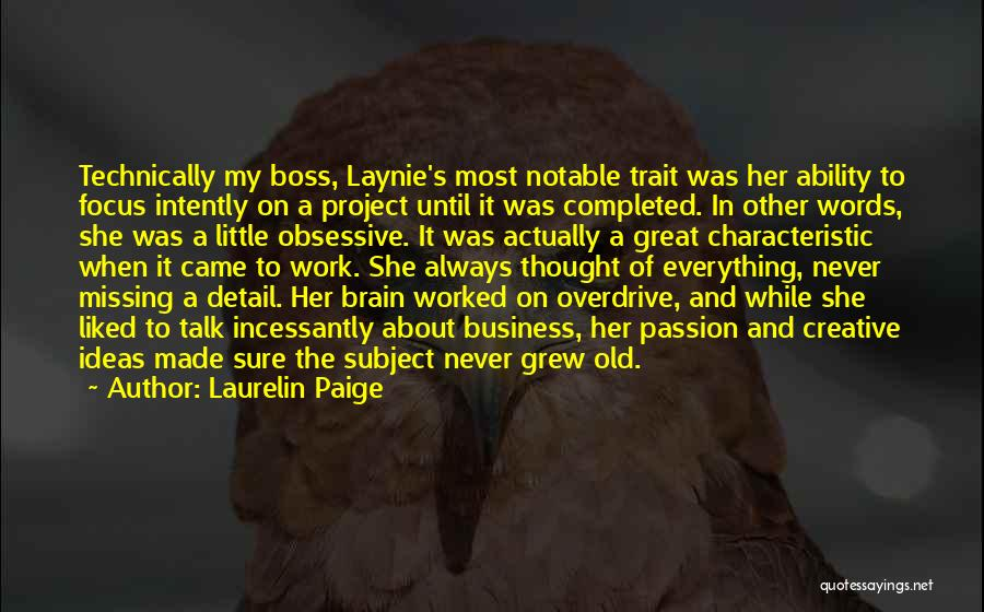 Passion In Business Quotes By Laurelin Paige