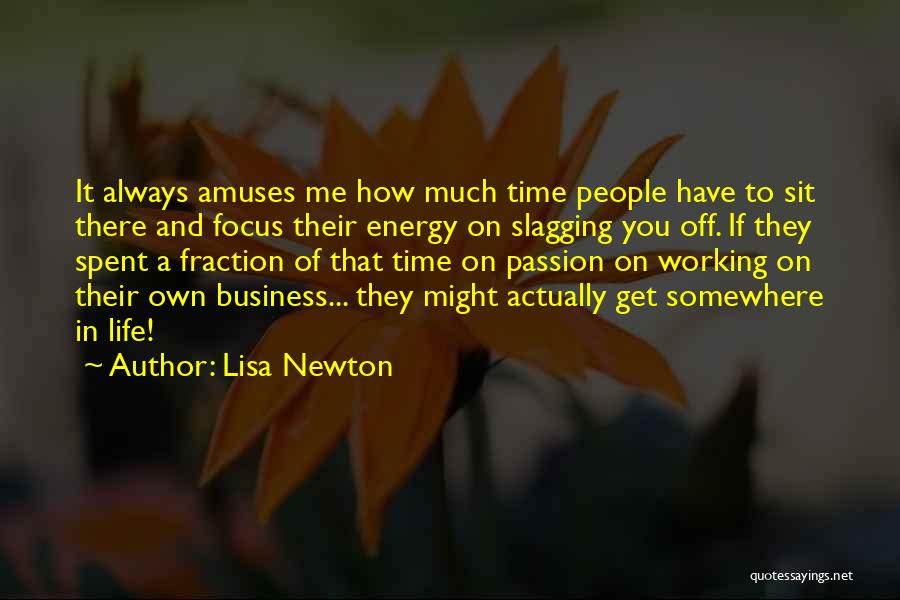 Passion In Business Quotes By Lisa Newton