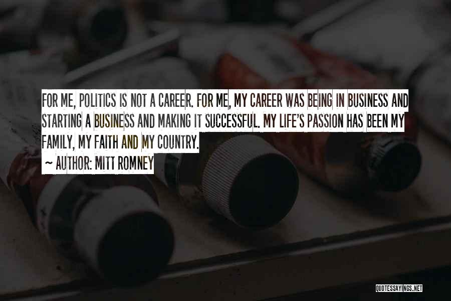 Passion In Business Quotes By Mitt Romney