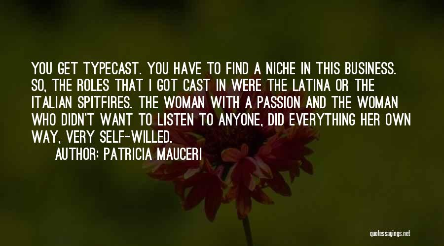 Passion In Business Quotes By Patricia Mauceri