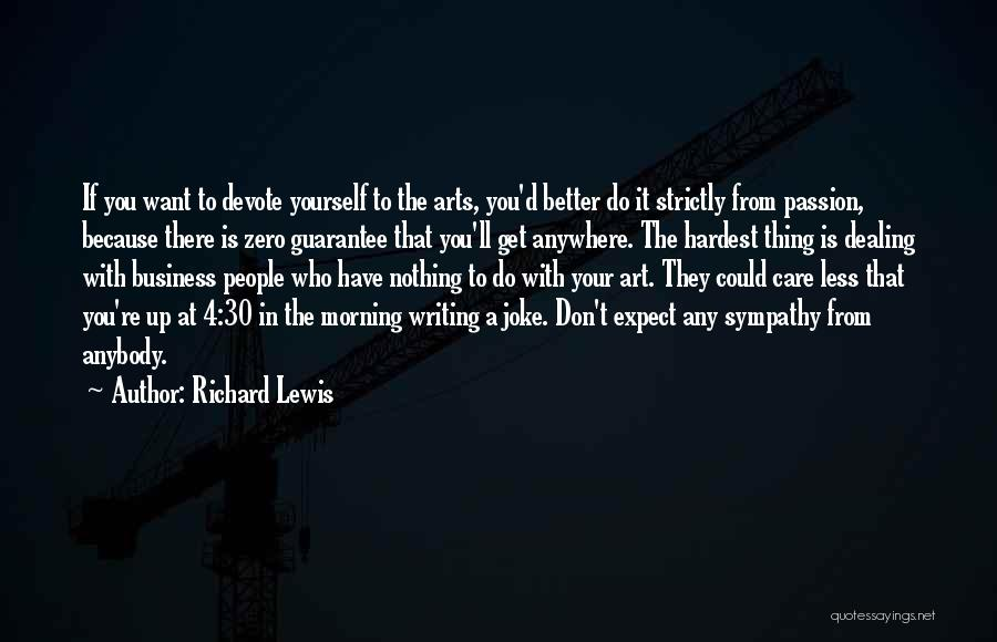 Passion In Business Quotes By Richard Lewis