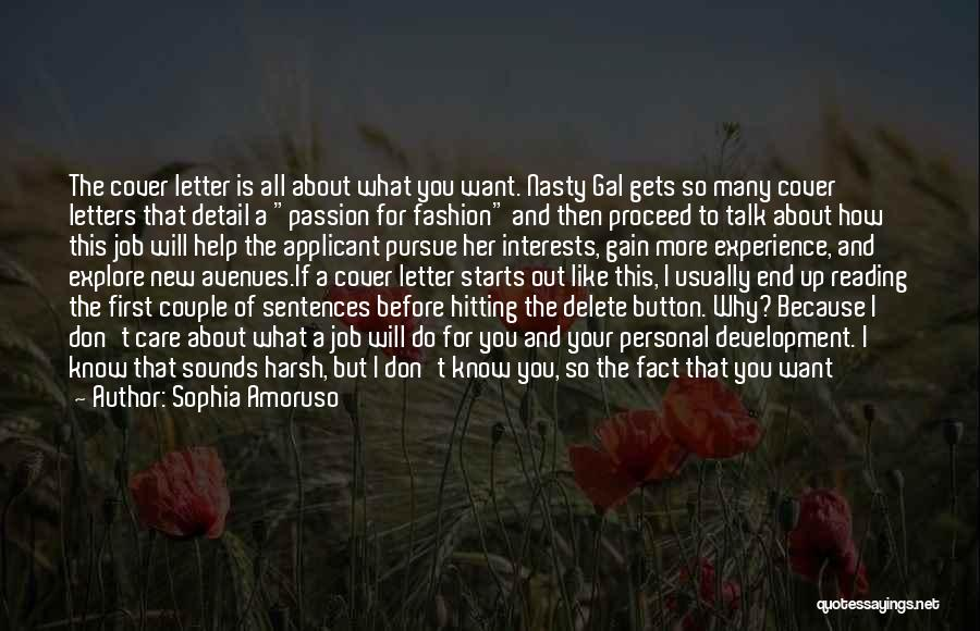 Passion In Business Quotes By Sophia Amoruso