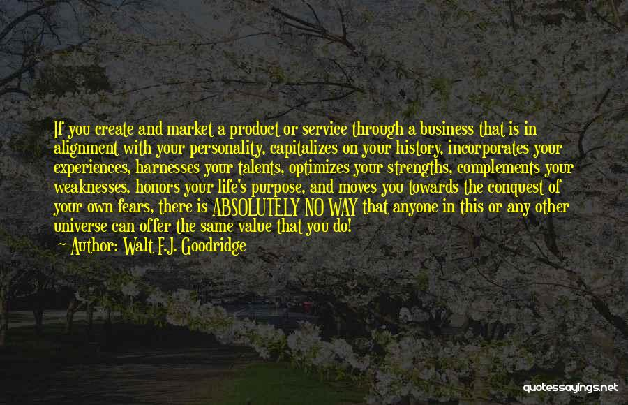 Passion In Business Quotes By Walt F.J. Goodridge