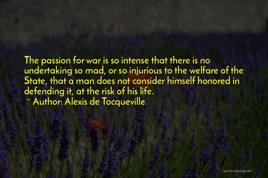 Passion Quotes By Alexis De Tocqueville