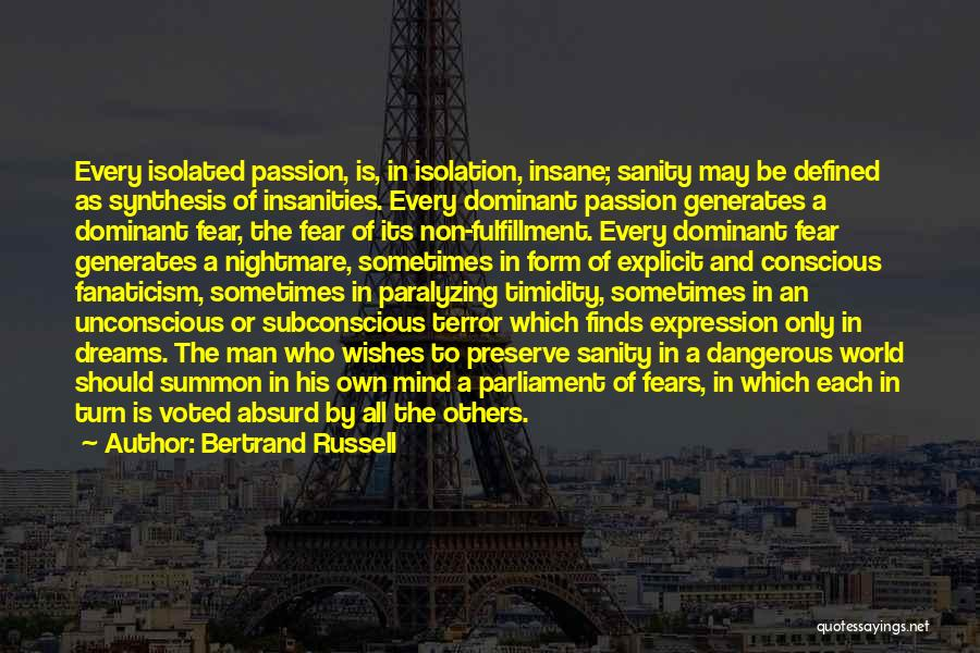 Passion Quotes By Bertrand Russell