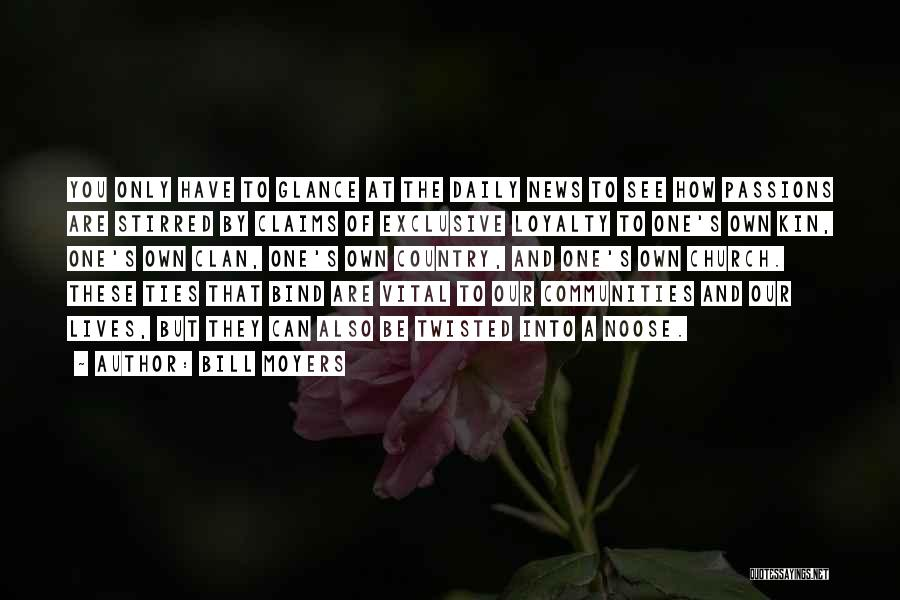 Passion Quotes By Bill Moyers