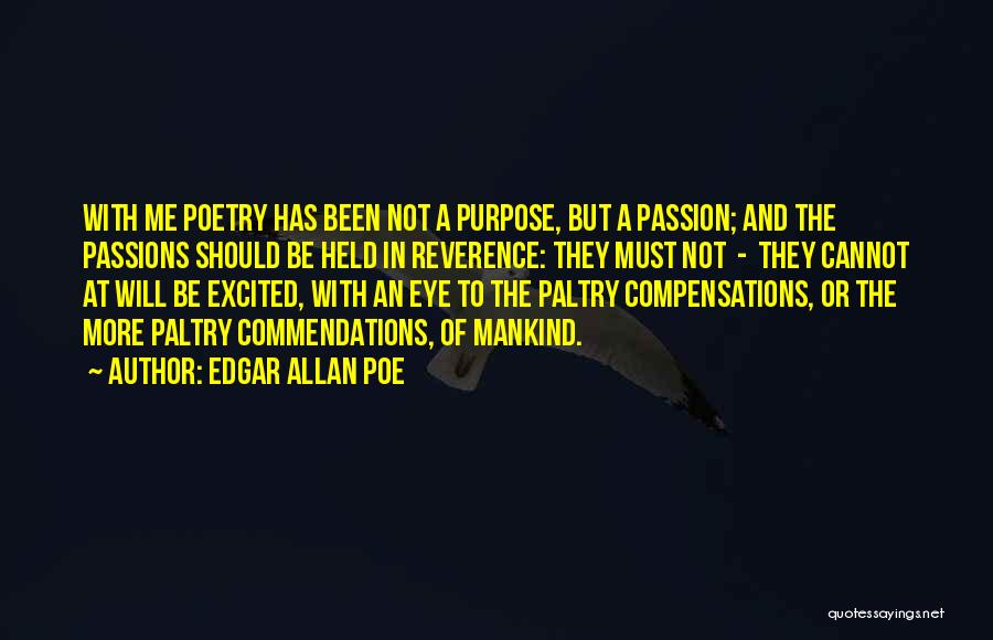 Passion Quotes By Edgar Allan Poe