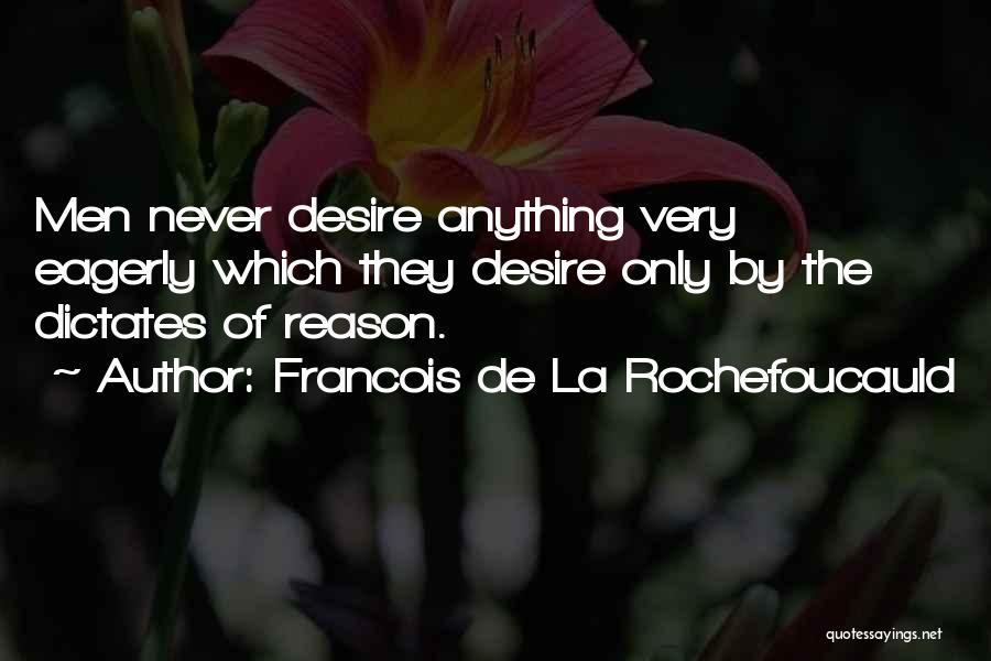 Passion Quotes By Francois De La Rochefoucauld