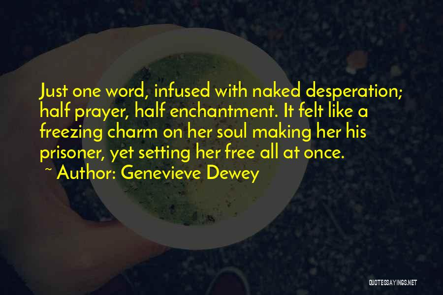 Passion Quotes By Genevieve Dewey