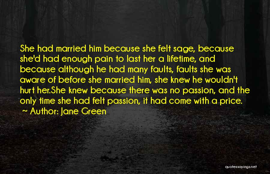 Passion Quotes By Jane Green