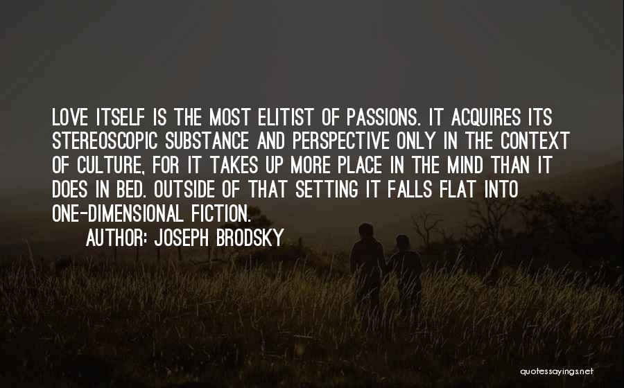 Passion Quotes By Joseph Brodsky