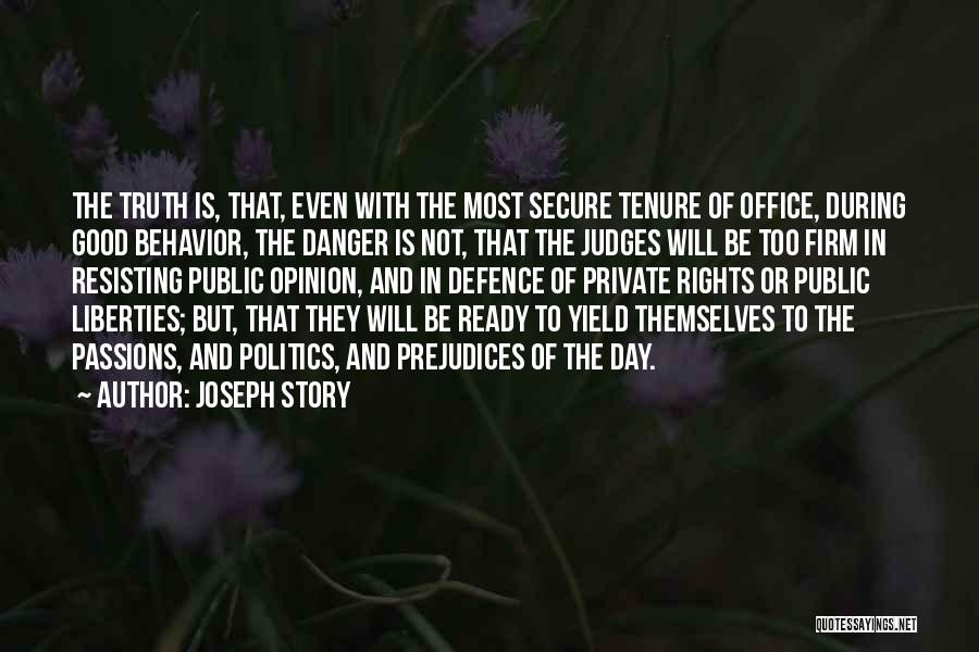Passion Quotes By Joseph Story